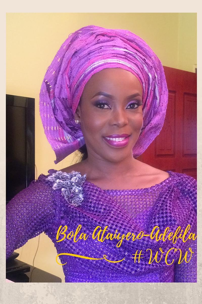 Woman Crush Wednesday!  Adebola Ataiyero-Adefila